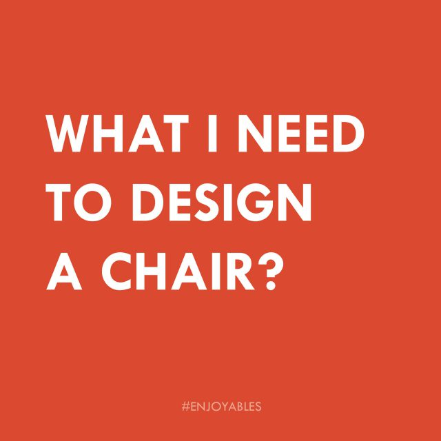 What I need to design?